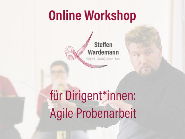 Online Workshop für Dirigent*innen: Agile Probenarbeit